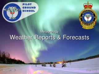 Meteorology Weather Reports & Forecasts