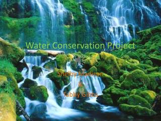 Water Conservation Project