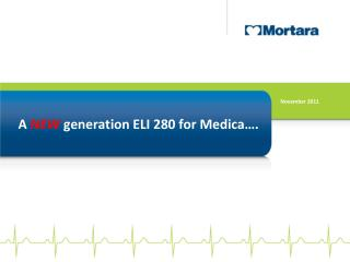 A  NEW  generation ELI 280 for Medica….
