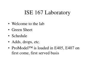 ISE 167 Laboratory