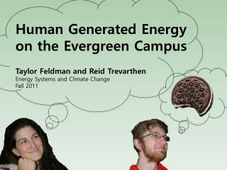 Human Generated Energy on the Evergreen Campus