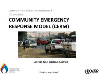 Community emergency response model (CERM)