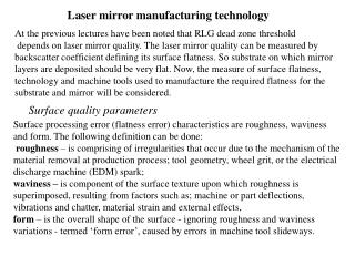 Laser mirror manufacturing technology