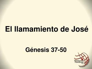 El  llamamiento  de José