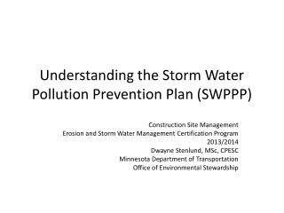 Understanding the Storm Water Pollution Prevention Plan (SWPPP)