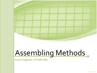 Assembling Methods
