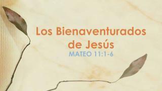 Los Bienaventurados de Jesús