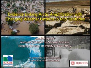 Evidence Linking Arctic Amplification with  Changing Weather Patterns in Mid-Latitudes