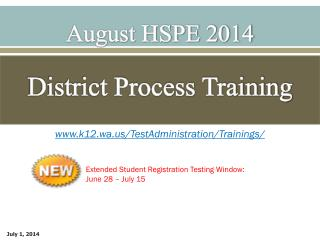 August HSPE 2014 District Process Training