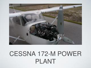 CESSNA 172-M POWER PLANT