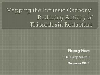 Mapping the Intrinsic Carbonyl Reducing Activity of  Thioredoxin Reductase