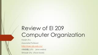 Review of EI 209 Computer Organization
