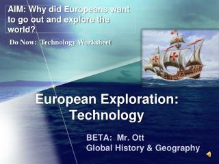 European  Exploration: Technology