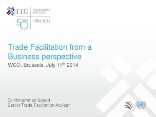 Trade Facilitation from a Business perspective