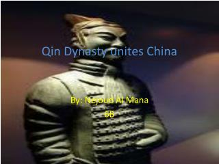 Qin Dynasty unites China