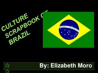 Culture  Scrapbook  of Brazil