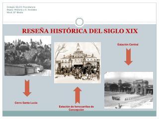 Colegio SS.CC Providencia  Depto : Historia  y C.  Sociales Nivel: III° Medio