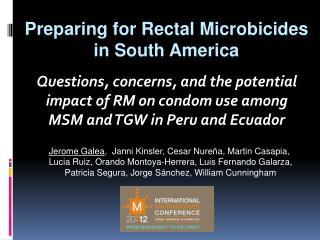Preparing for Rectal Microbicides in South America