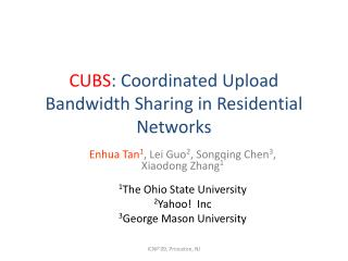 CUBS : Coordinated Upload Bandwidth Sharing in Residential Networks