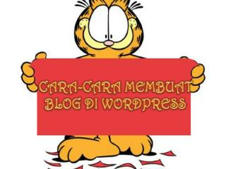 CARA-CARA MEMBUAT BLOG DI WORDPRESS