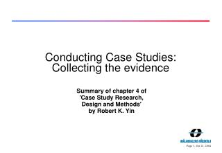 Conducting Case Studies:  Collecting the evidence