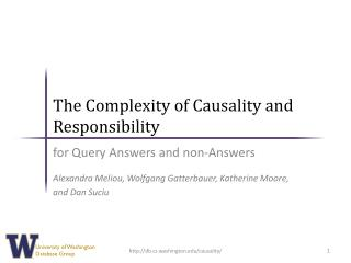 The Complexity of Causality and  Responsibility