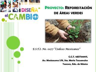 Proyecto:  Reforestación de áreas verdes