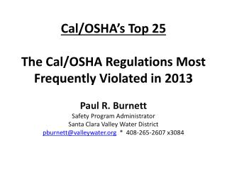 Cal/OSHA�s Top  25 The Cal/OSHA Regulations Most Frequently Violated in 2013
