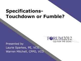 Specifications-  Touchdown or Fumble?
