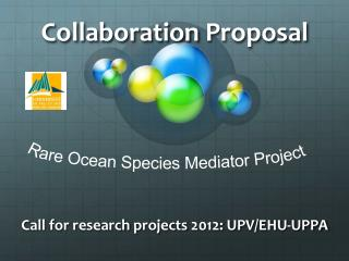 Collaboration  Proposal Call for  research projects  2012: UPV /EHU-UPPA