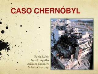 CASO CHERN�BYL