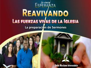 La preparación de Sermones