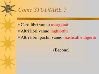 Come STUDIARE