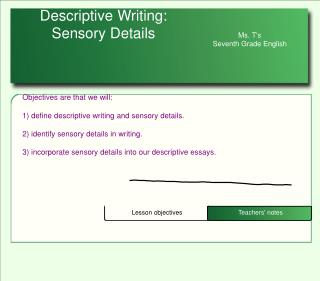 Descriptive Writing: Sensory Details