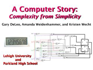 A Computer  Story: Complexity from Simplicity