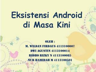 Eksistensi Android di Masa Kini