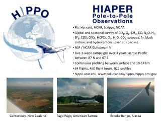 PIs: Harvard, NCAR, Scripps, NOAA