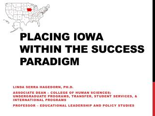 Placing Iowa Within the Success Paradigm