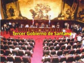 Tercer Gobierno  de Santana