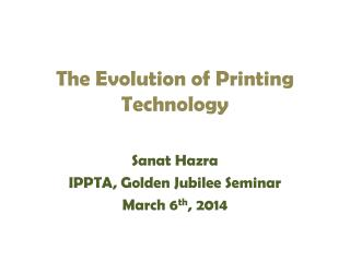 The Evolution of Printing Technology