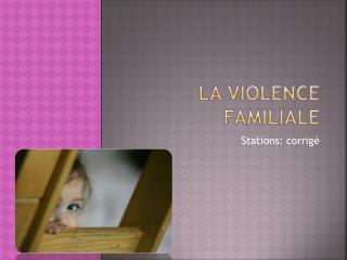 La violence familiale