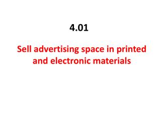 Sell advertising space in printed and electronic materials
