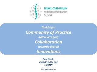 Building a Community of Practice  and leveraging  Collaboration  towards shared  Innovations