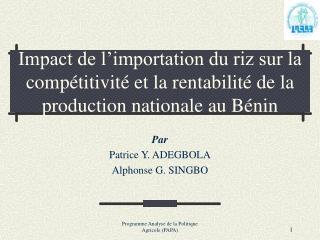 Impact de l importation du riz sur la comp titivit  et la rentabilit  de la production nationale au B nin