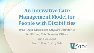 An Innovative Care Management Model for People with Disabilities