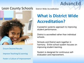 What is District Wide Accreditation