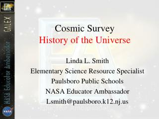 Cosmic Survey History of the Universe