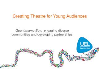 Creating Theatre for Young Audiences