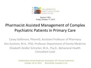 Pharmacist Assisted Management of Complex Psychiatric Patients in Primary Care