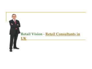 Retail Consultants in UK